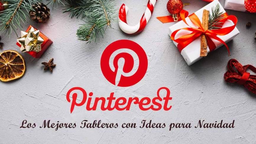 Pinterest Los Mejores Tableros Con Ideas Para Navidad En 2018