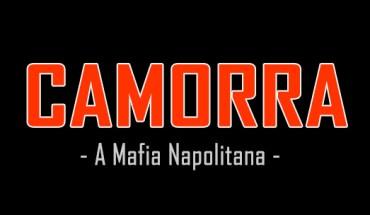 a camorra - mafia napolitana