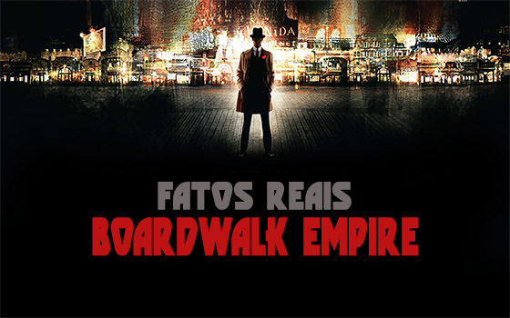 boardwalk empire fatos reais