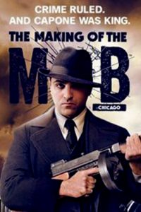 making of the mob chicago