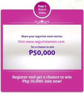 Get a Chance to Win P50,000 Cash with your Segurista Mom Stories