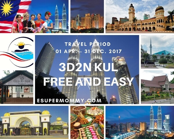 3D2N KUALA LUMPUR FREE AND EASY