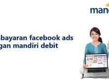 Facebook Ads dengan Mandiri Debit