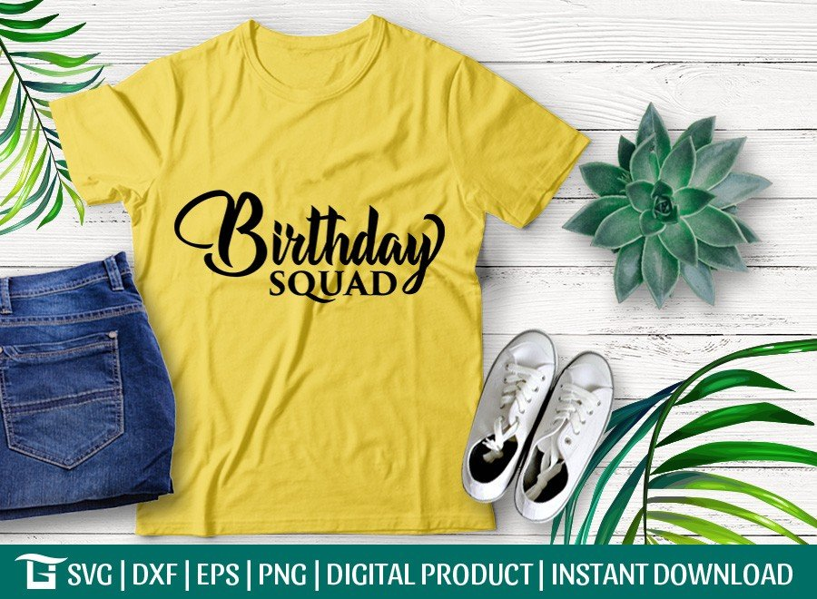 Birthday Squad SVG | It's My Birthday SVG | T-shirt Design