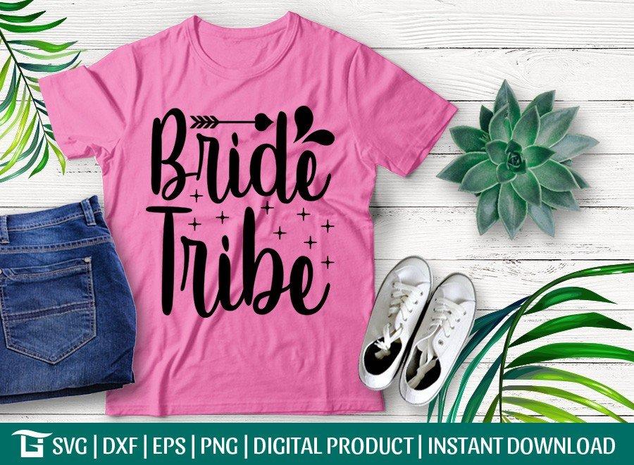 Bride Tribe SVG | Wedding Signs SVG | T-shirt Design