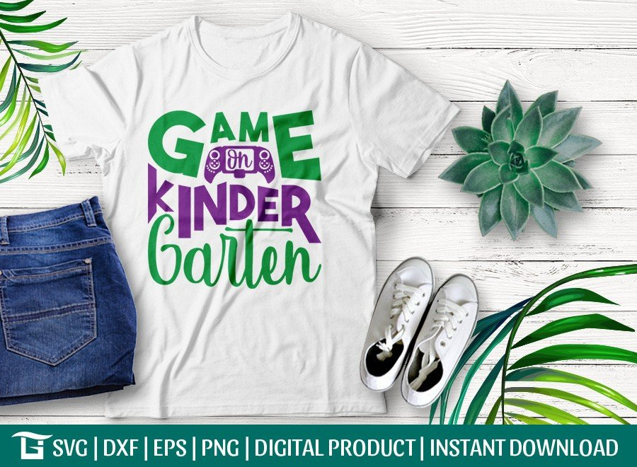 Game On Kinder Garten SVG | First Day School | T-shirt Design