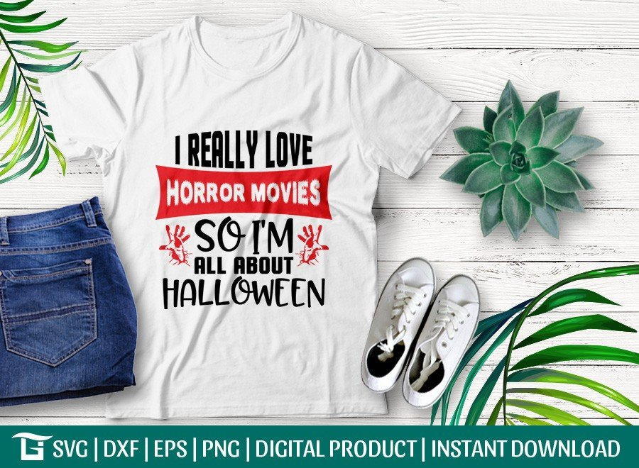I Really Love Horror Movies SVG | Halloween SVG | T-shirt Design