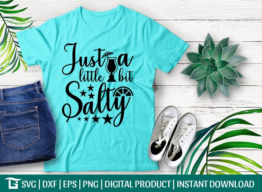Just A Little Bit Salty SVG | T-shirt Design