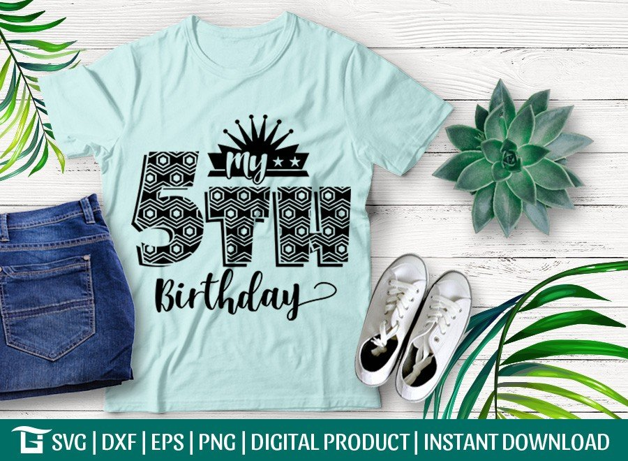 My 5th Birthday SVG | Birthday Party SVG