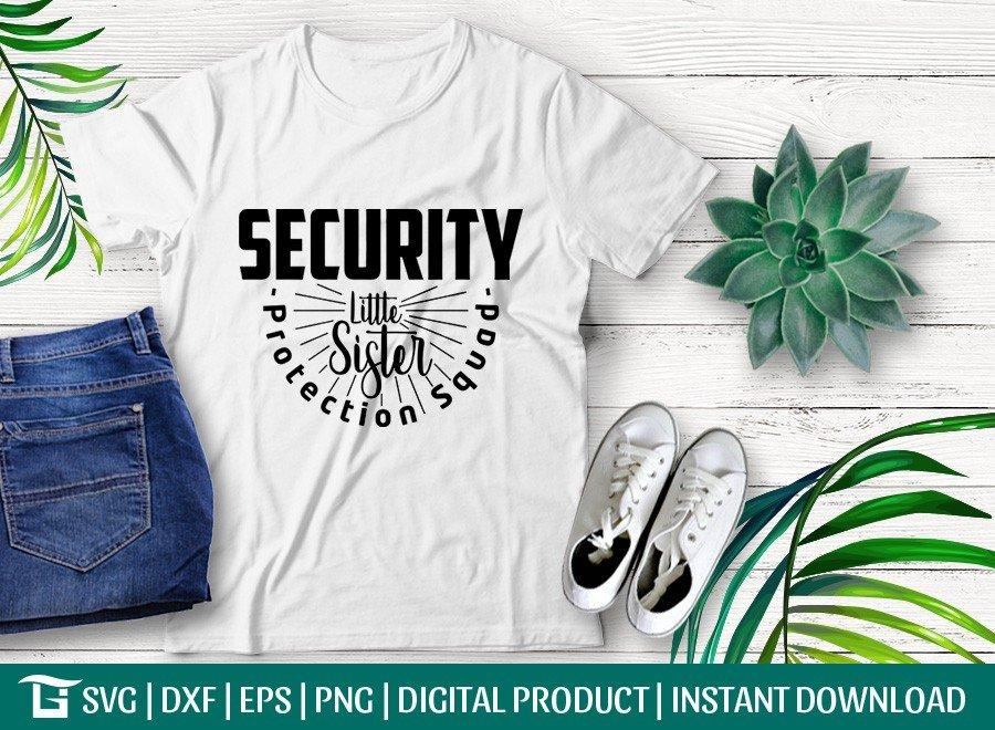Security Little Sister SVG | Big Brother Gift