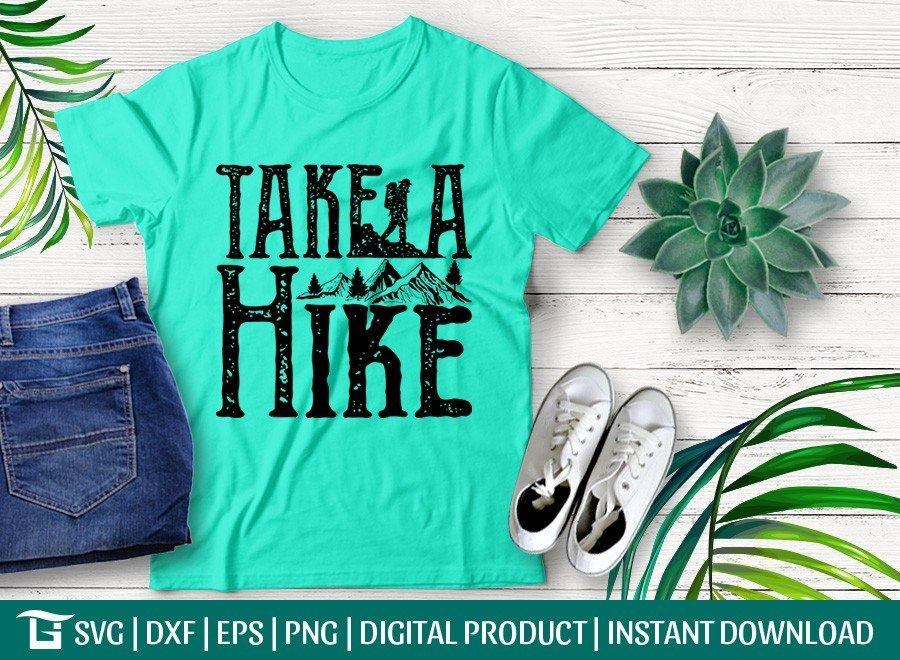 Take A Hike SVG | Adventures SVG | T-shirt Design