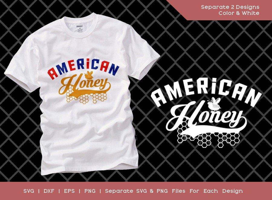 American Honey SVG Cut File | American Girl T-shirt Design