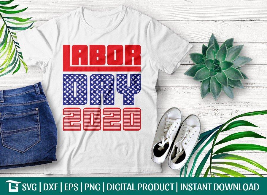 Labor Day 2020 SVG Cut File | Happy Labor Day T-shirt Design