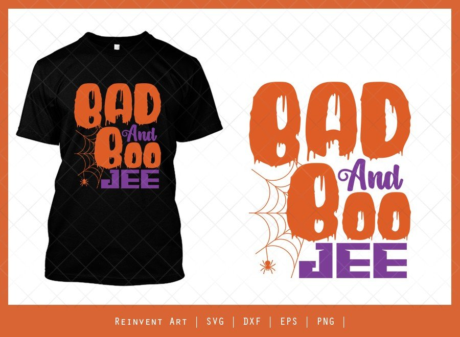 Bad And Boo Jee SVG Cut File | Halloween T-shirt Design