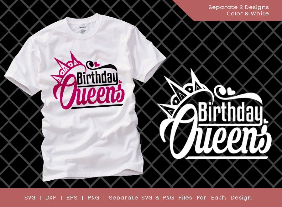 Birthday Queens SVG Cut File | Women Birthday Svg