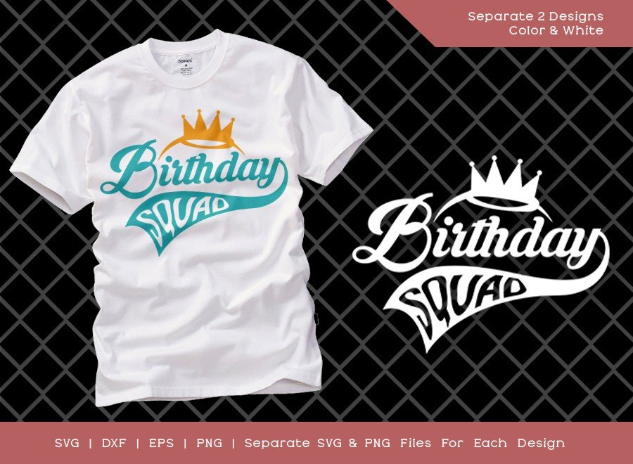 Birthday Squad SVG Cut File | It's My Birthday Svg