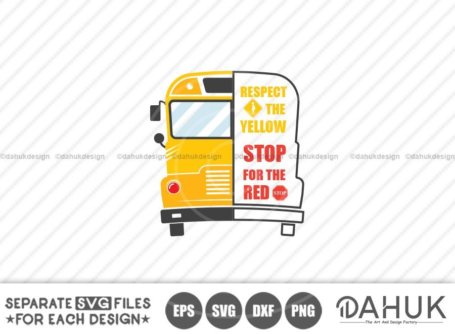Respect The Yellow Stop For The Red, Bus Boss Svg