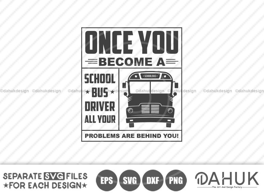 Once You Become A School Bus Driver, Back To School svg