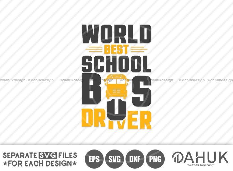 World Best school Bus Driver, Bus Boss svg, Back To School