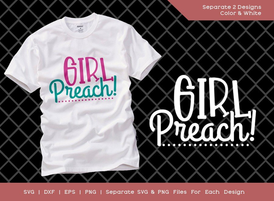 Girl Preach SVG Cut File | Mom Life Svg | T-shirt Design