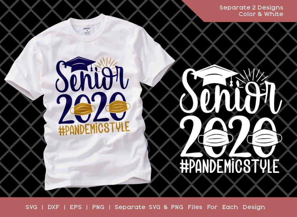 Senior 2020 Pandemic Style SVG Cut File | T-shirt Design