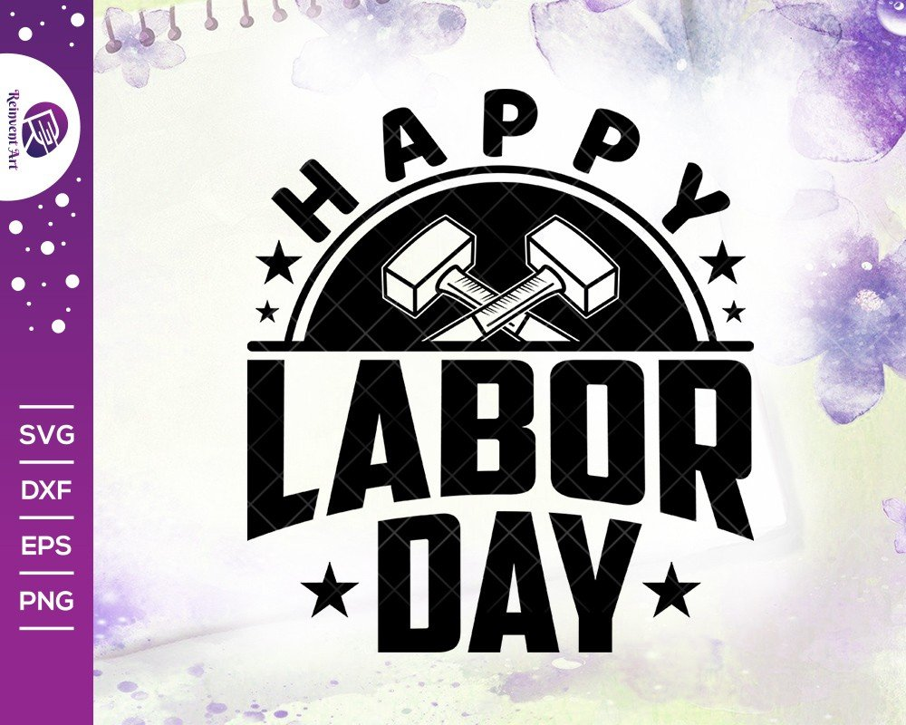 Happy Labor Day SVG Cut File | Holiday T-shirt Design