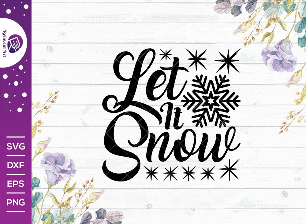 Let It Snow SVG Cut File | Christmas Svg | T-shirt Design