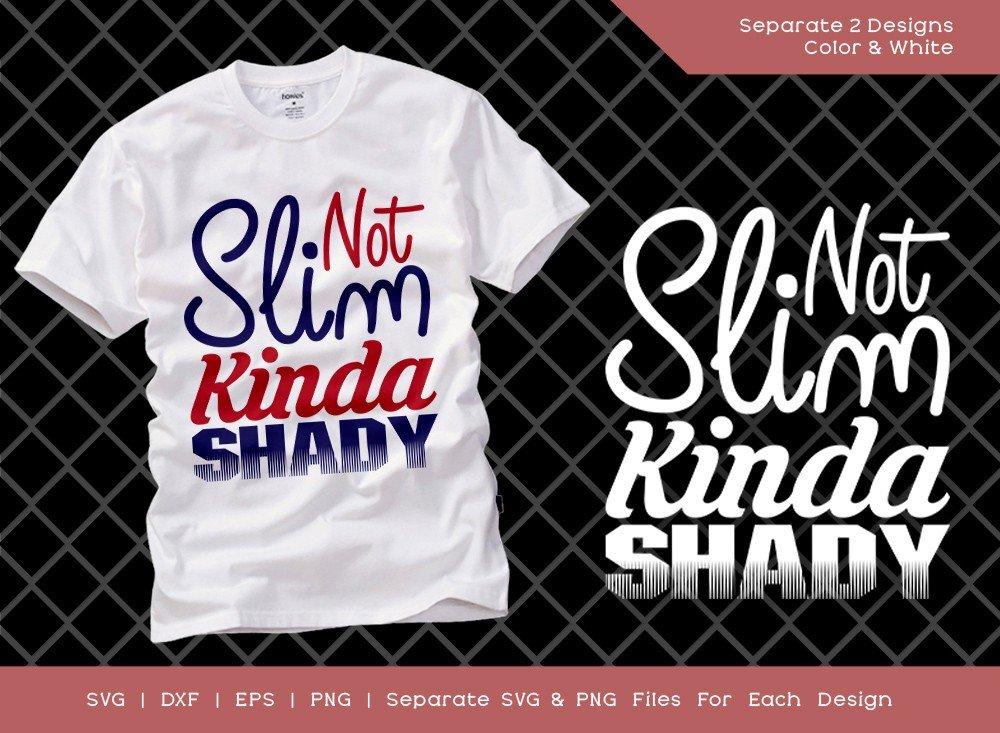Not Slim Kinda Shady SVG Cut File | Christmas T-shirt Design