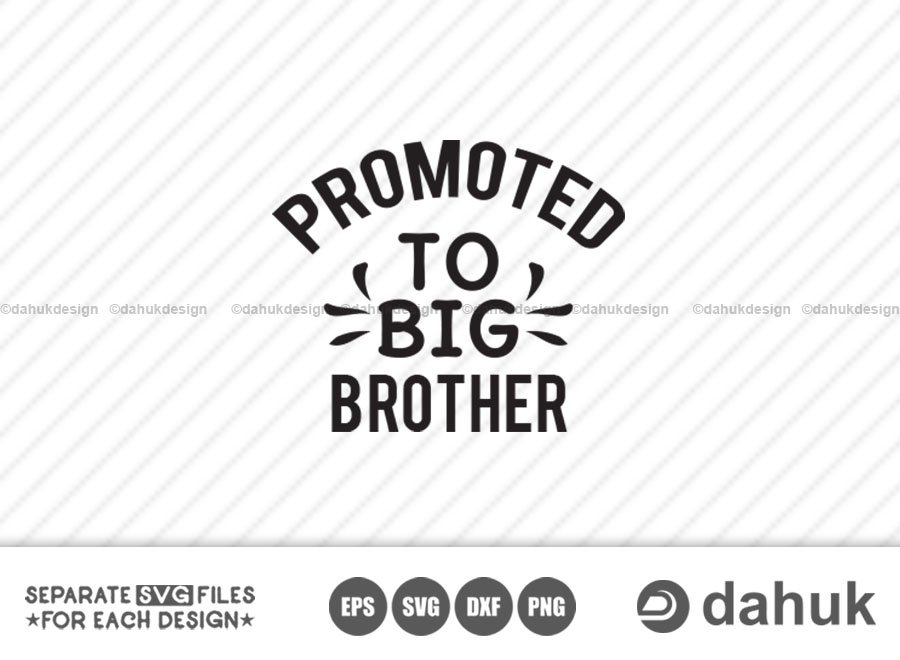 Promoted To Big Brother svg, Little Brother svg, Cricut design space, vinyl cut files