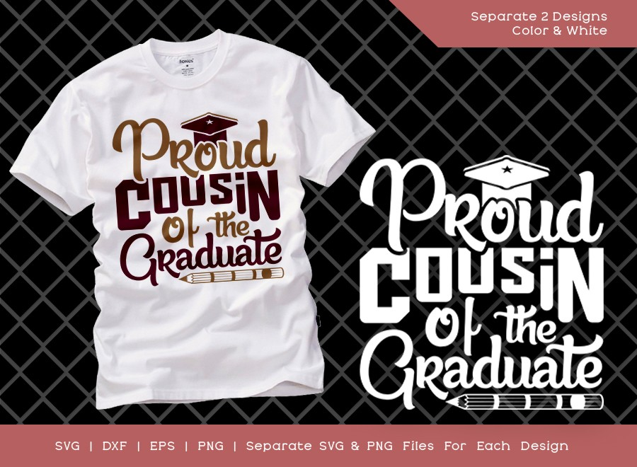 Proud Cousin Of The Graduate SVG Cut File | Graduation Svg
