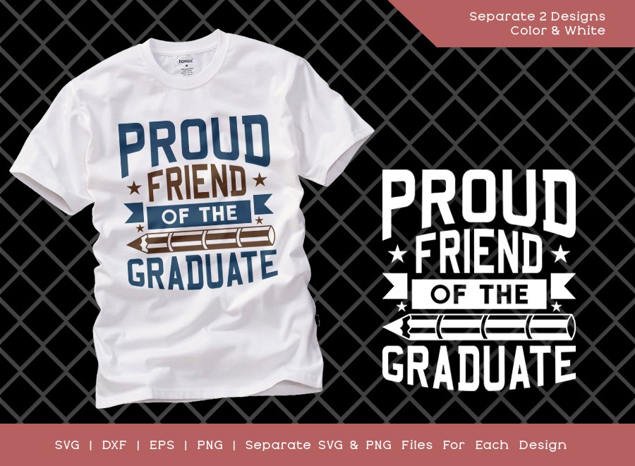 Proud Friend Of The Graduate SVG Cut File | Graduation Svg