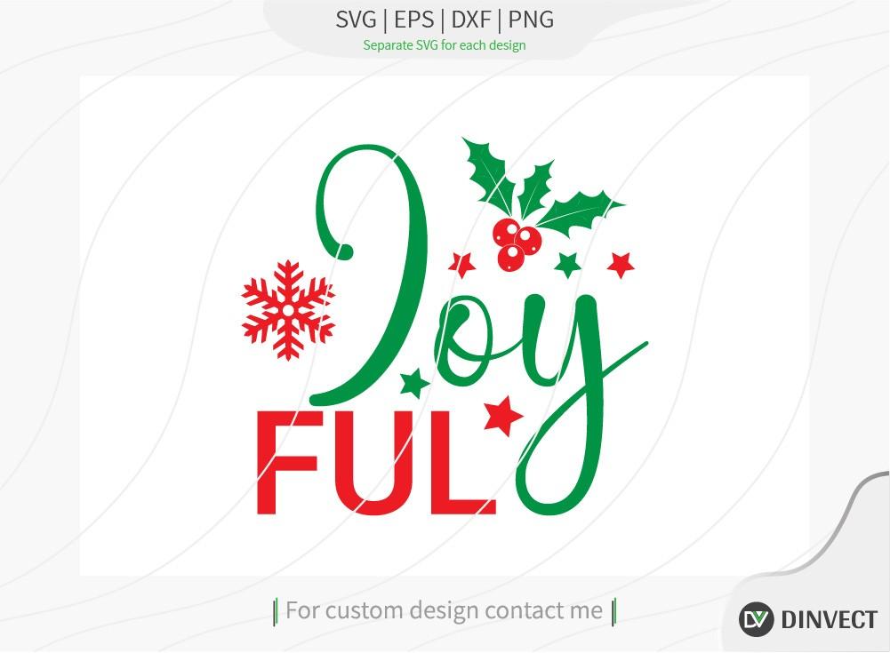 Joy Ful SVG Cut File, Christmas Design SVG