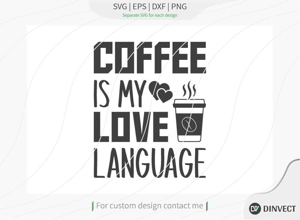 Coffee is my love language SVG Cut File