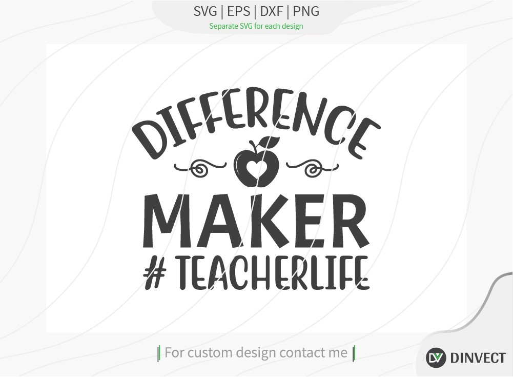 Difference maker teacher life SVG Cut File