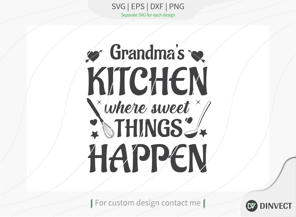 Grandmas kitchen where sweet things happen svg
