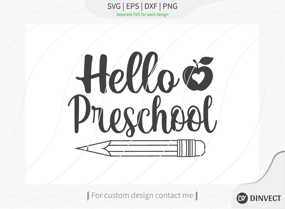 Hello Preschool SVG Cut File, Teacher Life SVG