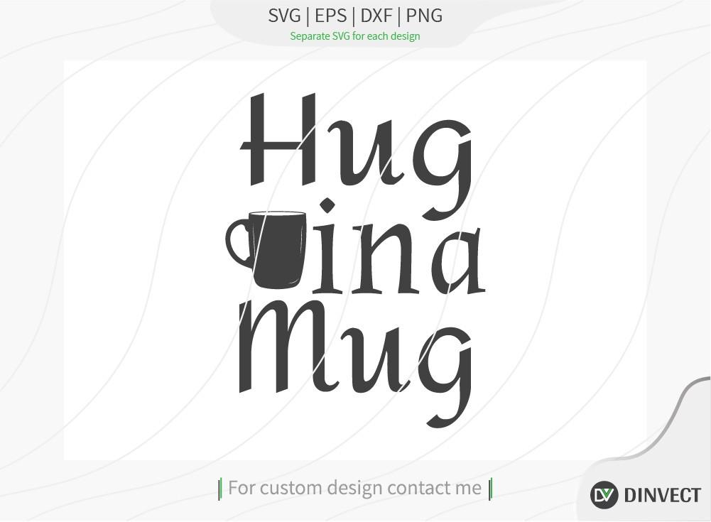 Hug in a mug SVG Cut File, Keto SVG