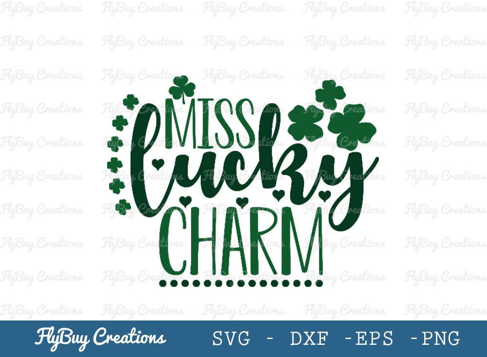 Miss Lucky Charm SVG Cut File | Shamrock Svg
