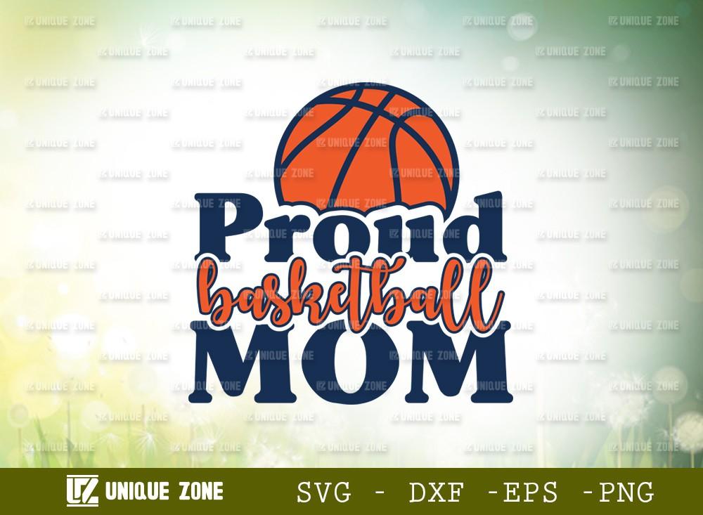 Proud Basketball Mom SVG Cut File | Mom Svg