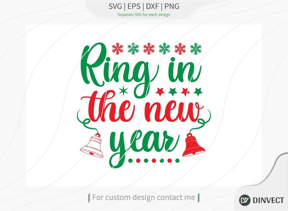 Ring in the new year SVG Cut File