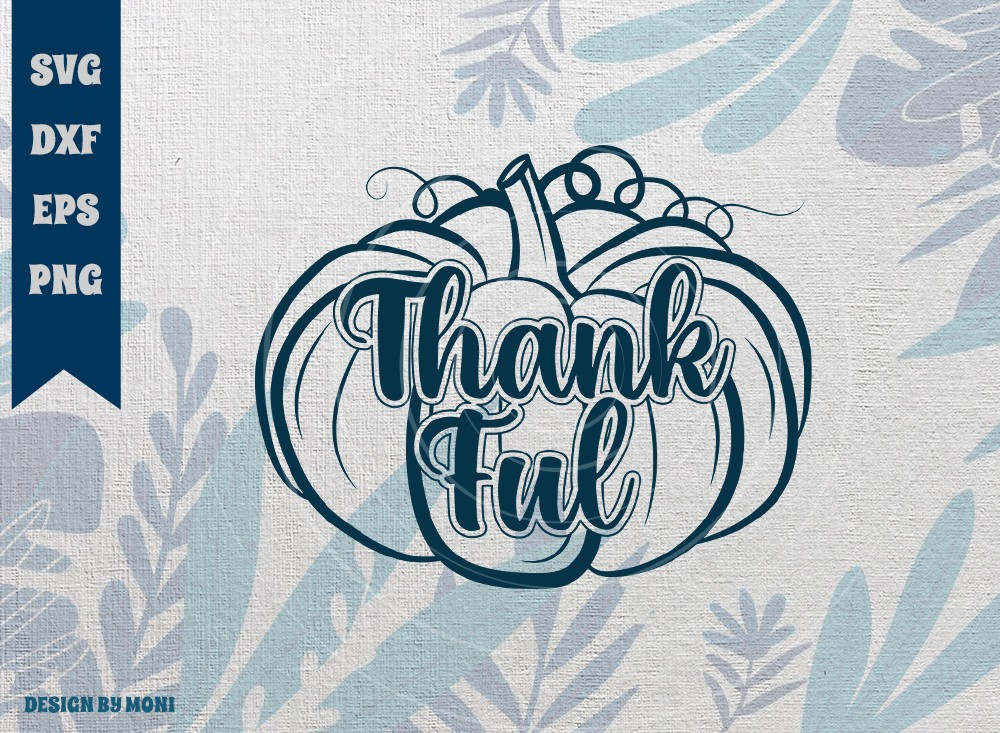 Thankful Pumpkin SVG Cut File