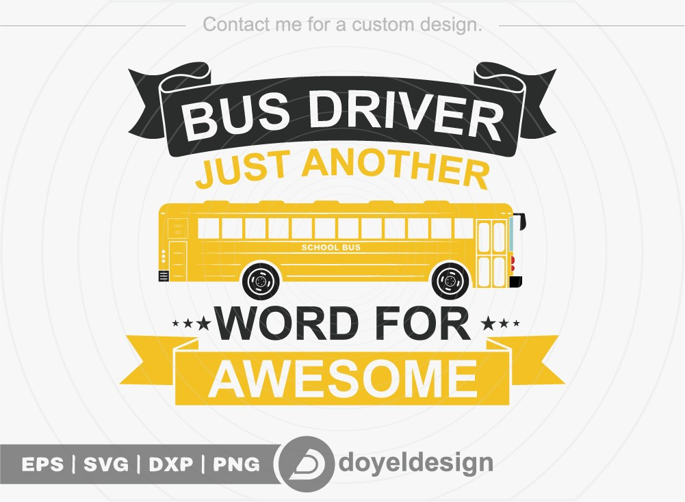 Bus driver just another word for awesome SVG