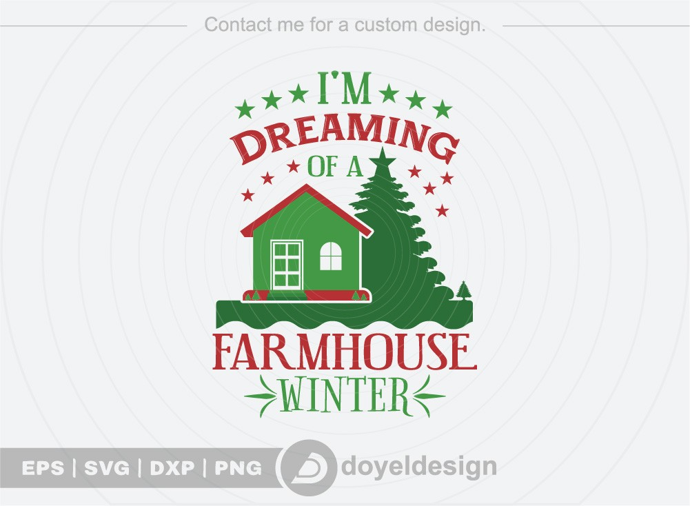 I m dreaming of a farmhouse winter SVG Cut File