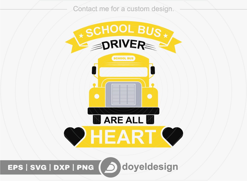 School bus driver are all heart SVG Cut File