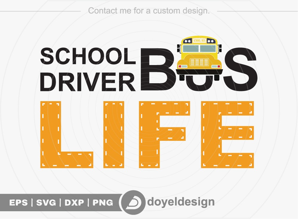 School bus driver life SVG Cut File