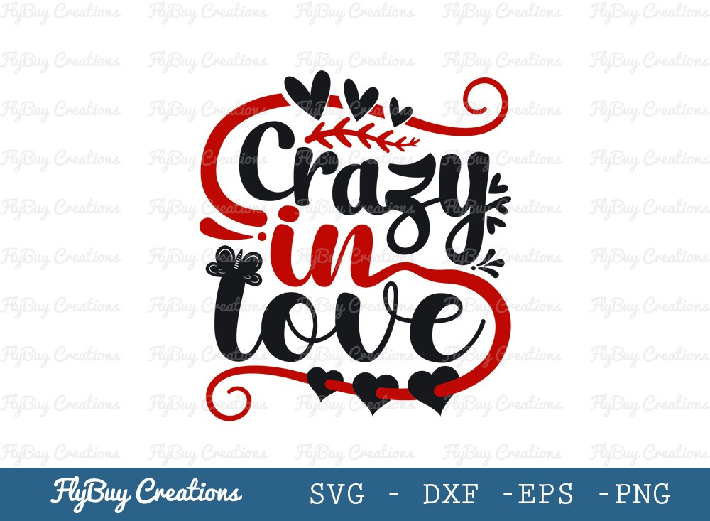 Crazy In Love SVG Cut File | Valentines Day Svg