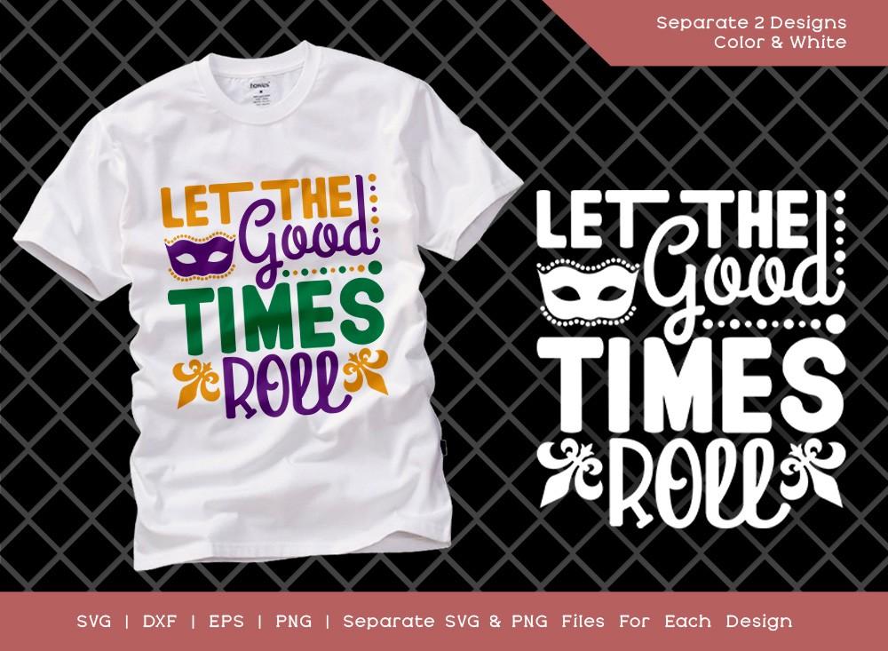 Let The Good Times Roll SVG | Mardi Gras Svg