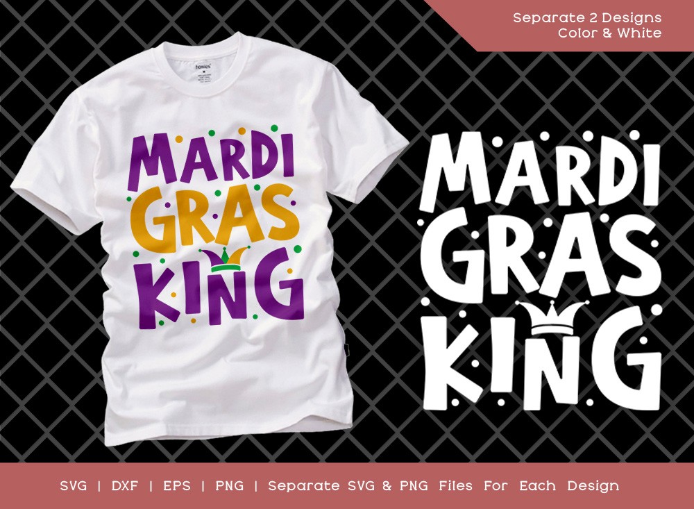 Mardi Gras King SVG Cut File | Happy Mardi Gras