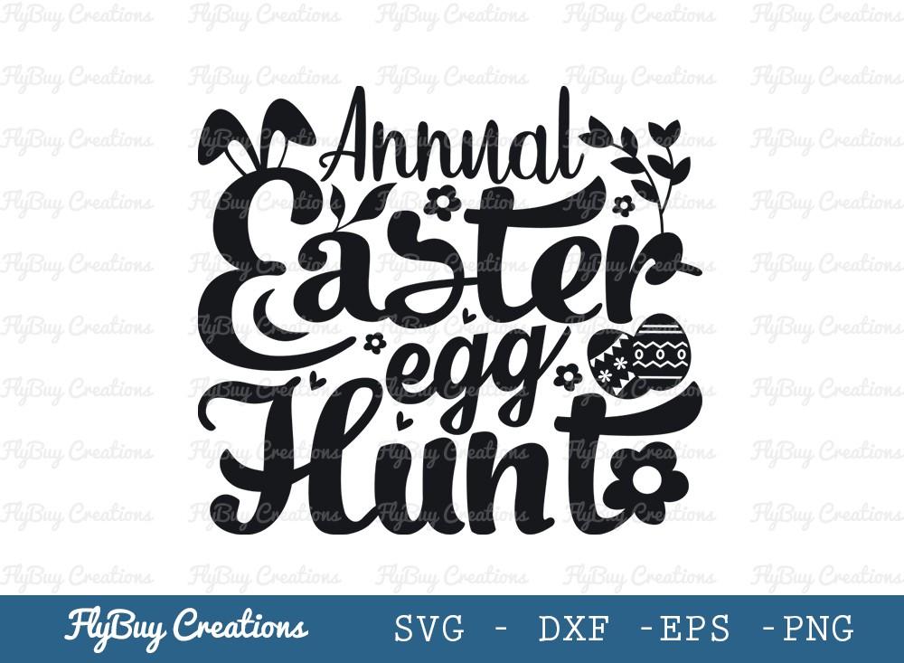 Annual Easter Egg Hunt SVG Cut File | Happy Easter Svg