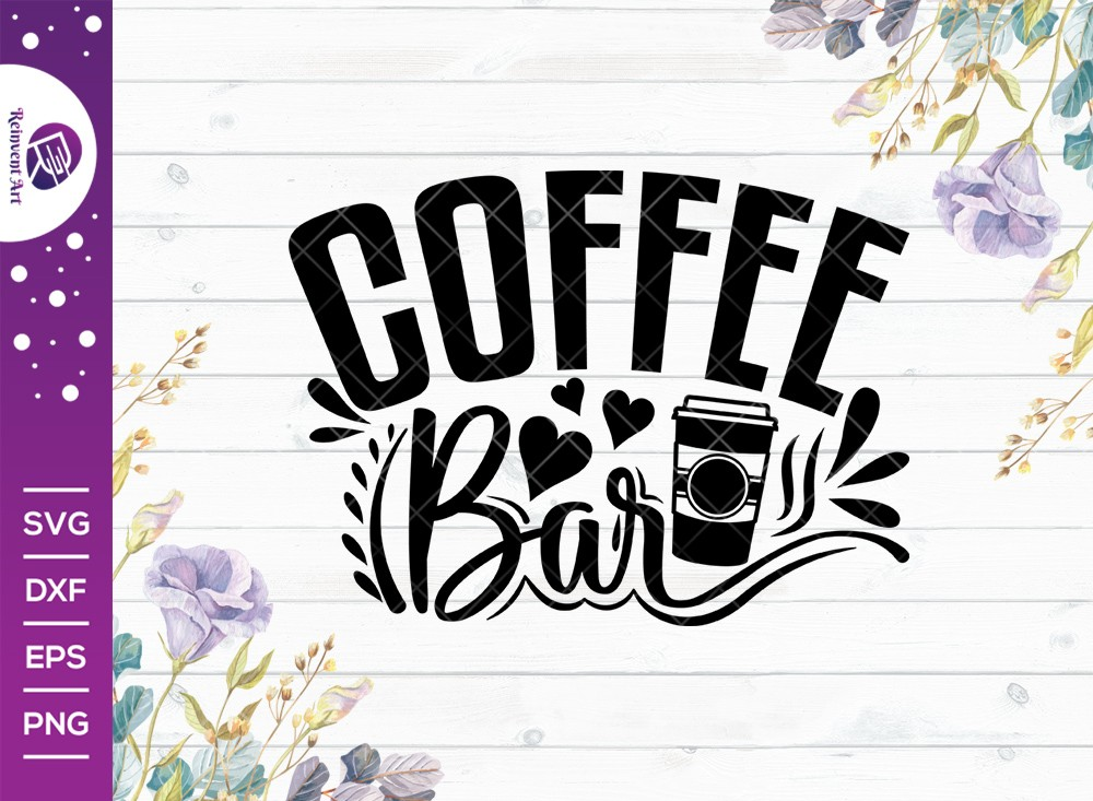 Coffee Bar SVG Cut File | Coffee Svg